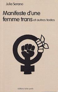 """Couverture : """"Manifeste d'une femme trans""""."""